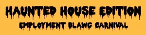 Employment Blawg Haunted House