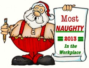 Most Naughty in the Workplace - 2013