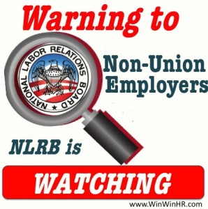 NLRB is Watching Non-Union Employers
