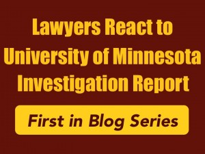 Lawyers React to University of Minnesota Investigation Report